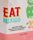 Eat Mexico